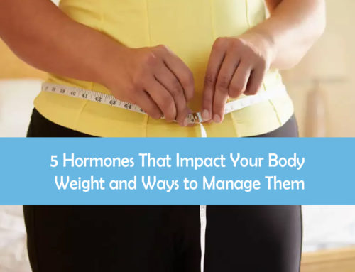 5 Hormones That Impact Your Body Weight and Ways to Manage Them