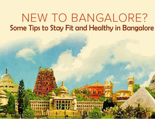 Some Tips to Stay Fit and Healthy in Bangalore